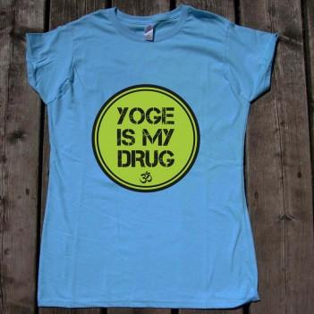 Yoga is My Drug